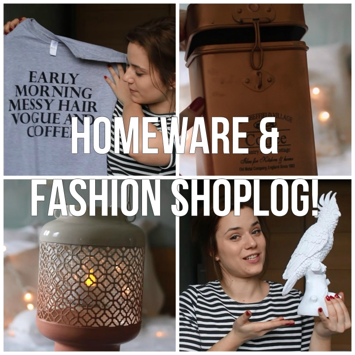 Homeware & Fashion Shoplog!