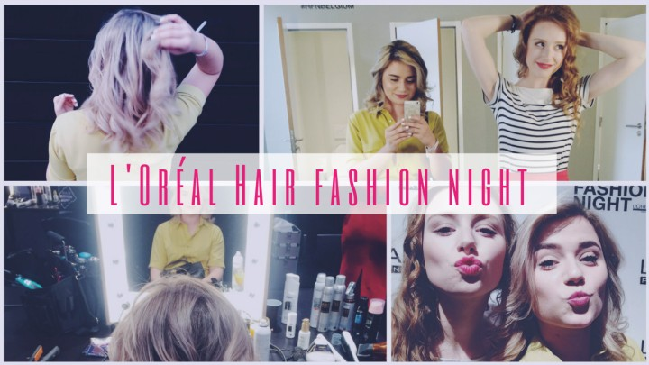 VLOG | L'Oréal Hair Fashion Night