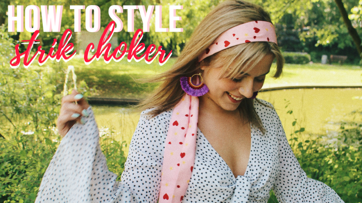 HOW TO STYLE | Strik Choker